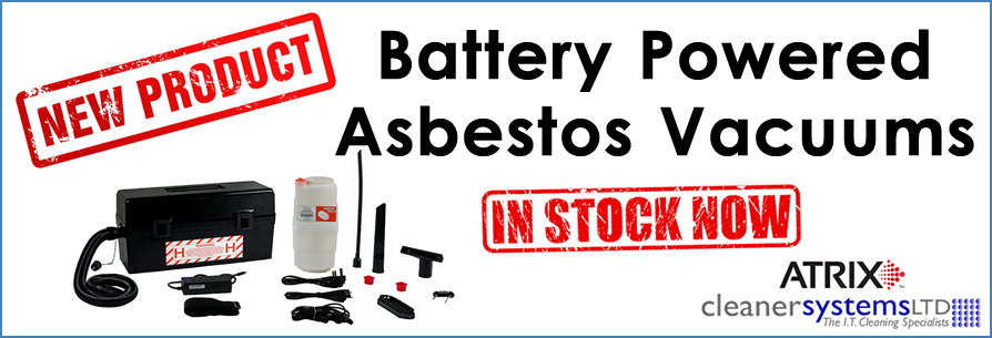 Battery Power Asbestos Vacs - New In!